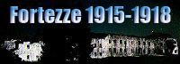Le Fortezze 1915-1918
